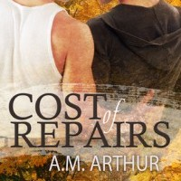 Review: Cost of Repairs by A.M. Arthur