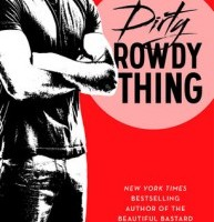 #Review: Dirty Rowdy Thing by Christina Lauren