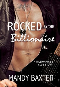 Rocked by the Billionaire by Mandy Baxter