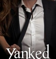 Yanked (Frenched #1.5) by Melanie Harlow